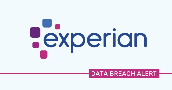Experian South Africa Suffers Info Breach Impacting Millions Attacker Recognized