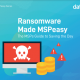 Ransomware Made Mspeasy