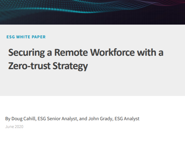 Securing A Remote Workforce With A Zero Trust Strategy