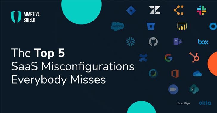 Worried About Saas Misconfigurations? Check These 5 Settings Everybody Misses