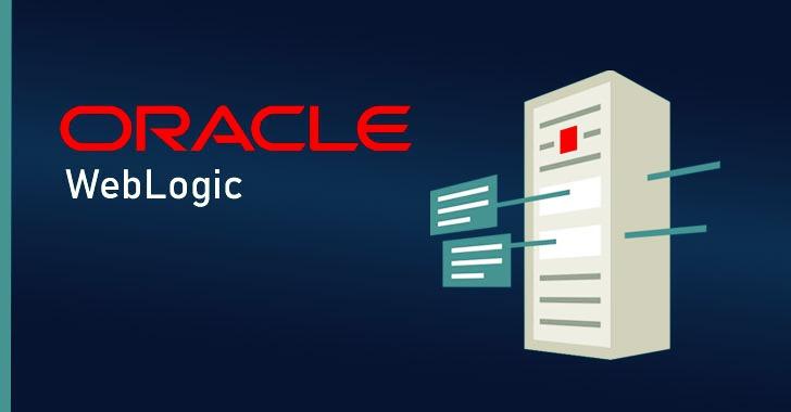 Multiple Botnets Exploiting Critical Oracle Weblogic Bug — Patch Now