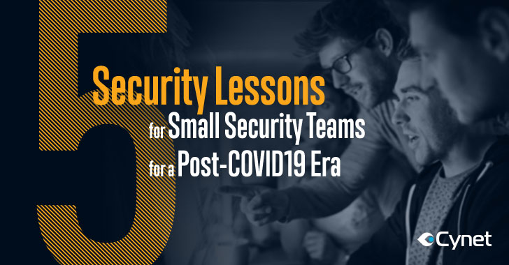 5 Security Lessons For Small Security Teams For The Post