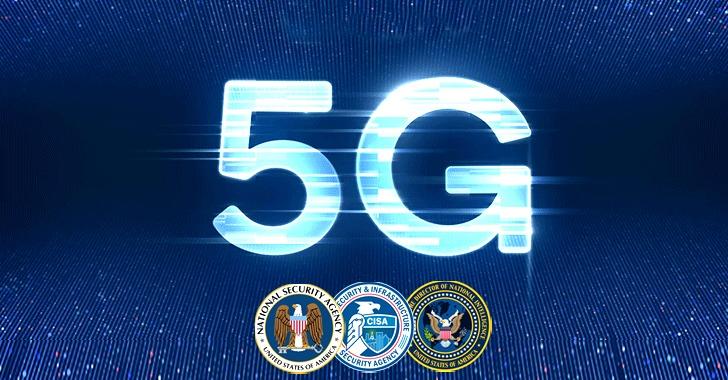 u.s intelligence agencies warn about 5g network weaknesses