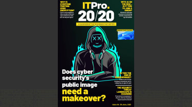 IT Pro 20/20 Issue 18: Does cyber security's public image need a makeover?