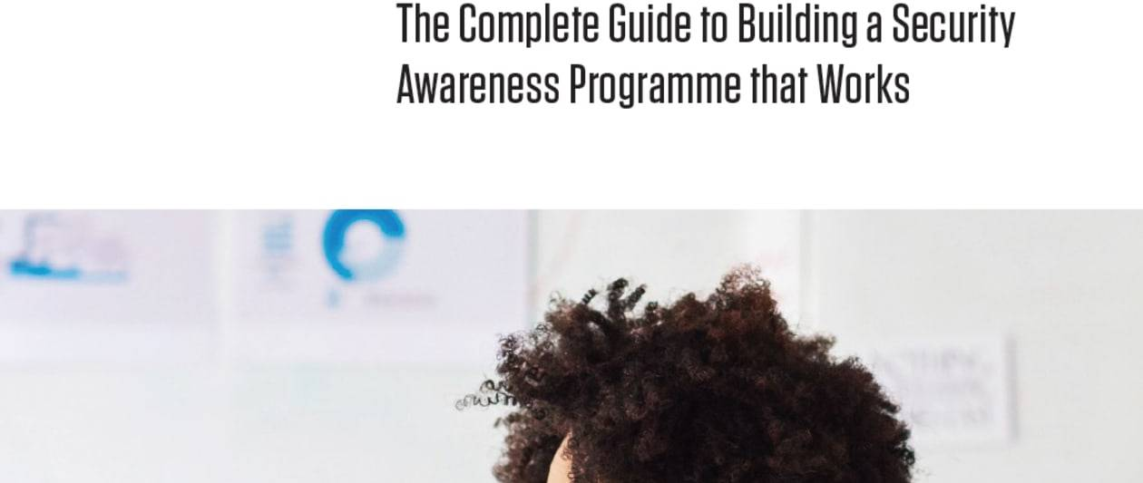 the complete guide to building a security awareness programme that