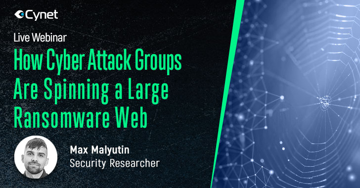[webinar] how cyber attack groups are spinning a larger ransomware