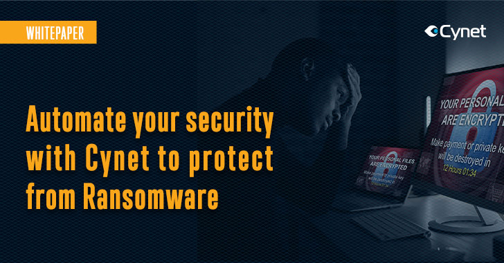 [whitepaper] automate your security with cynet to protect from ransomware