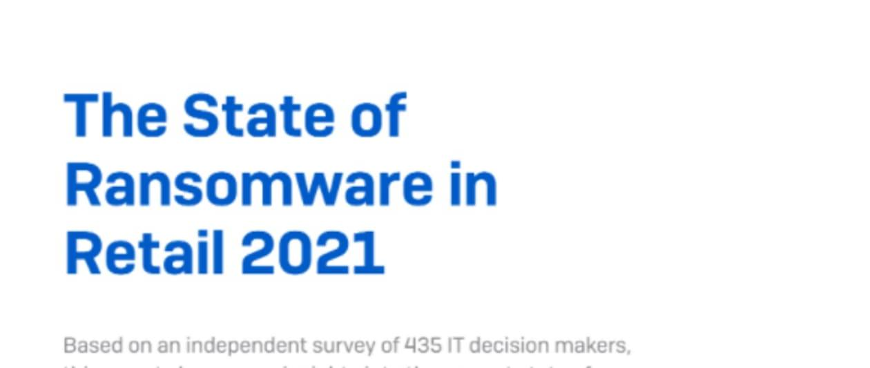 the state of ransomware in retail 2021